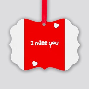 I Miss You Heart Valentines Day Red Picture Orname