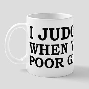 Poor Grammar Mug