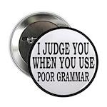 """Poor Grammar 2.25"""" Button"""