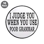 """Poor Grammar 3.5"""" Button (10 pack)"""