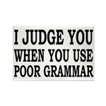 Poor Grammar Rectangle Magnet