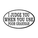 Poor Grammar Oval Car Magnet