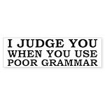 Poor Grammar Sticker (Bumper)