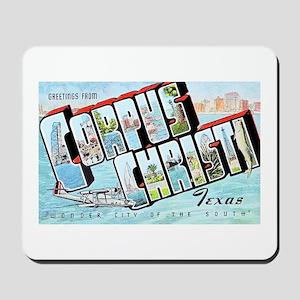 Corpus Christi Texas Greetings Mousepad
