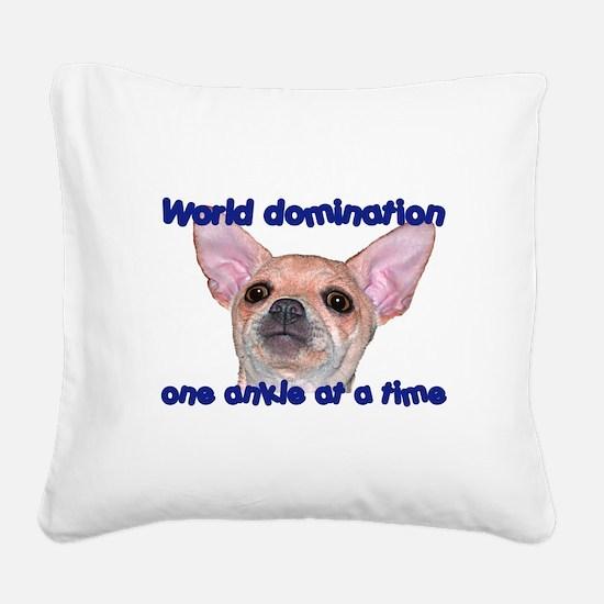 Chihuahua world Square Canvas Pillow