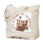 Rather Be Quilting Tote Bag