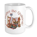 Rather Be Quilting Large Mug