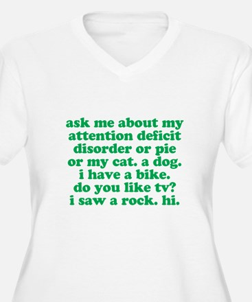 Funny Ask Me About My ADD Quote T-Shirt