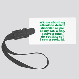 Funny My ADD Quote Large Luggage Tag