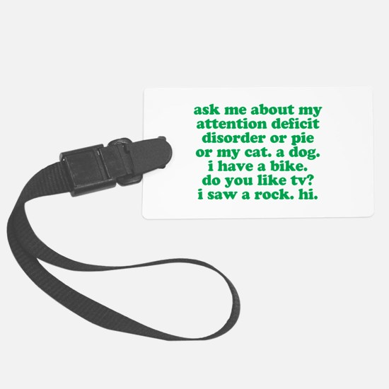 Funny My ADD Quote Luggage Tag