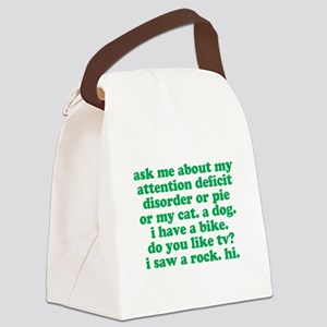 Funny My ADD Quote Canvas Lunch Bag