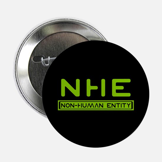 """NHE Non Human Entity 2.25"""" Button (10 pack)"""