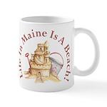 Life's a Beach! Mug