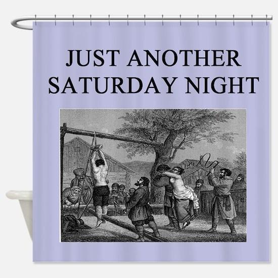 funny sadism joke gifts t-shirts Shower Curtain