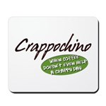 Crappochino Mousepad