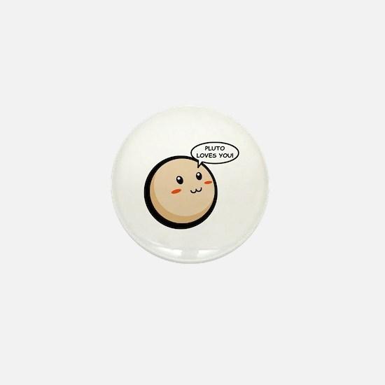 PLUTO LOVES YOU Mini Button