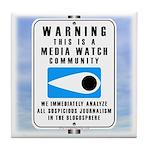 Media Watch Tile Coaster
