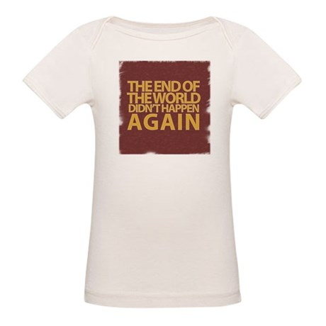 END OF THE WORLD Organic Baby T-Shirt
