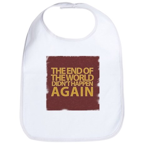 END OF THE WORLD Bib