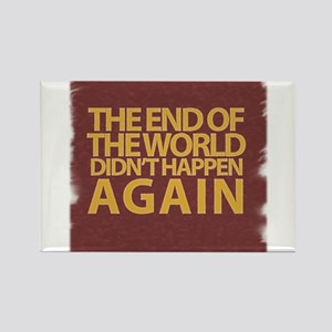 END OF THE WORLD Rectangle Magnet