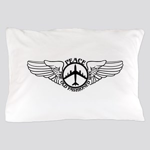 B-47 Peace The Old Fashioned Way Pillow Case