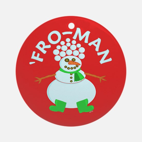 Funny Fro Snowman Christmas Ornament (Round)