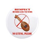 "No Luting Please 3.5"" Button"