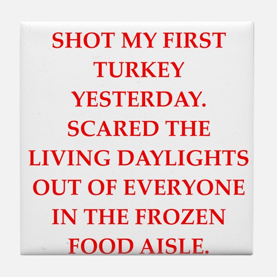 turkey shoot Tile Coaster