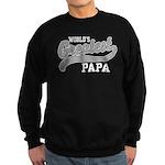 World's Greatest Papa Sweatshirt (dark)