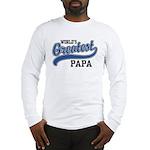 World's Greatest Papa Long Sleeve T-Shirt