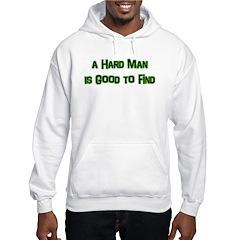 A Hard Man Hoodie