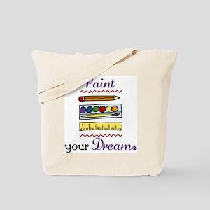 Paint Your Dreams Tote Bag