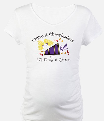 Without Cheerleaders Shirt