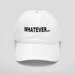 Whatever... Cap