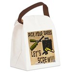 Pick Your Speed, Lets Screw Canvas Lunch Bag