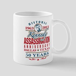 Kennedy Assassination Anniversary 2013 Mug