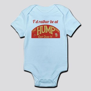 Id rather be at The Hump Bar Infant Bodysuit