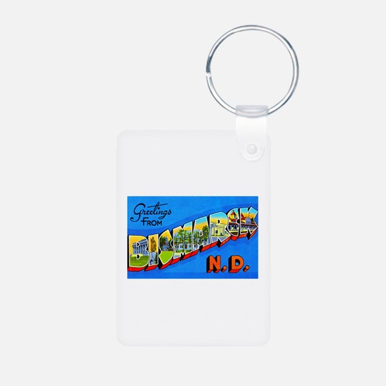 Bismarck North Dakota Greetings Keychains