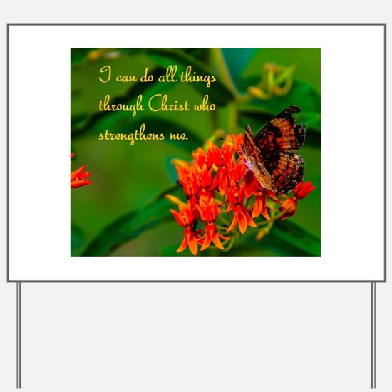 All Things Through Christ Yard Sign