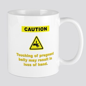 Don't Touch My Pregnant Belly Mug