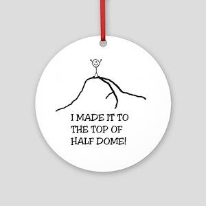 I Made It! Half Dome Ornament (Round)
