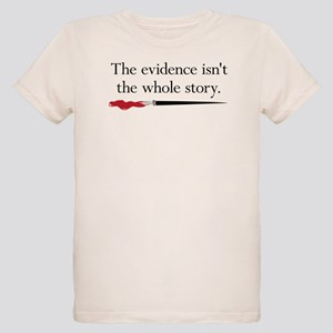 The evidence isnt the whole story Organic Kids T-S