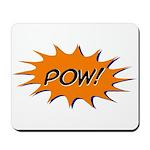 Pow: Mousepad