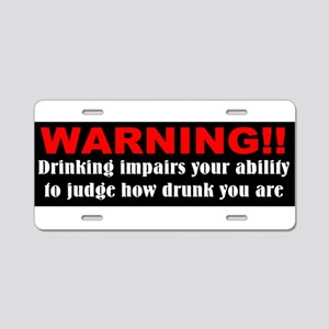 Funny drunk driving Aluminum License Plate