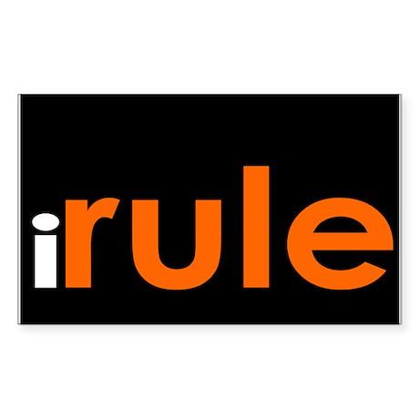 I Rule Rectangle Sticker