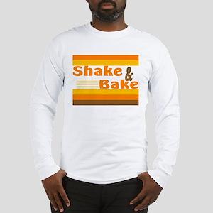 Shake & Bake Long Sleeve T-Shirt