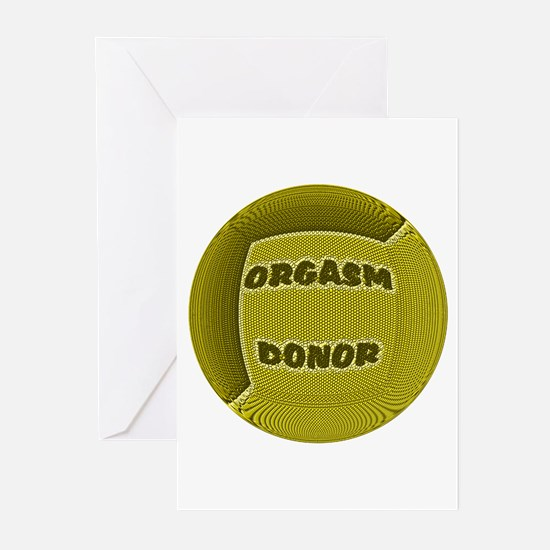 ORGASM DONOR YELLOW ROUND/GOT LUBE? Greeting Card