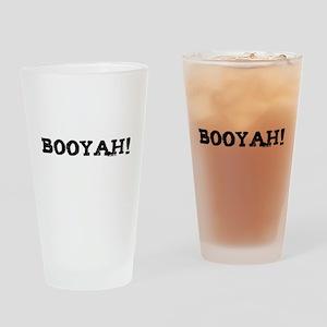 Booyah! Drinking Glass