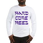 Hard Core Hebrew Shalom Blue Long Sleeve T-Shirt