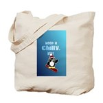 Keep it chilly, Bro! Tote Bag